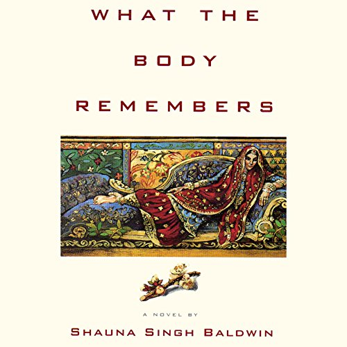 What the Body Remembers: A Novel audiobook cover art