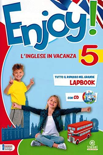 Enjoy! L'inglese va in vacanza. Per la Scuola elementare (Vol. 5)