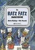 Ratz Fatz Kinderküche: Ein Kinderkochbuch
