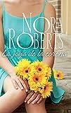La joya de la corona: Los Cordina (4) (Nora Roberts)