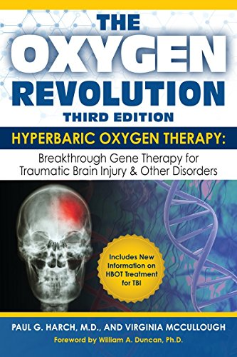 Image of The Oxygen Revolution, Third Edition: Hyperbaric Oxygen Therapy (HBOT): The Definitive Treatment of Traumatic Brain Injury (TBI) & Other Disorders