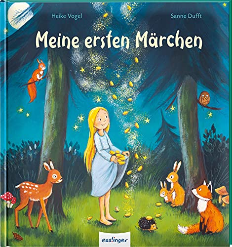 Meine ersten Märchen: Kindgerecht erzählte Märchen zum Vorlesen