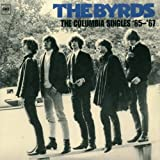Songtexte von The Byrds - The Columbia Singles '65–'67