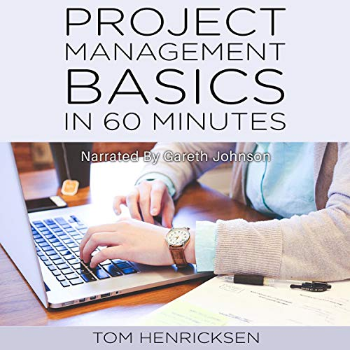 Project Management Basics in 60 Minutes cover art