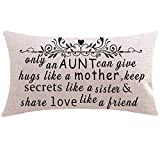ITFRO Nice Gift to Sister Aunt with Sayings Only an Aunt Can Give Hugs Like A Mother Lumbar Waist Cotton Linen Throw Pillow Case Cushion Cover Couch Sofa Decorative Rectangular 12x20 inches