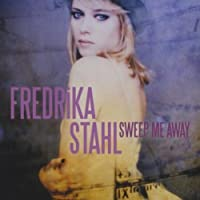 Sweep Me Away by Fredrika Stahl