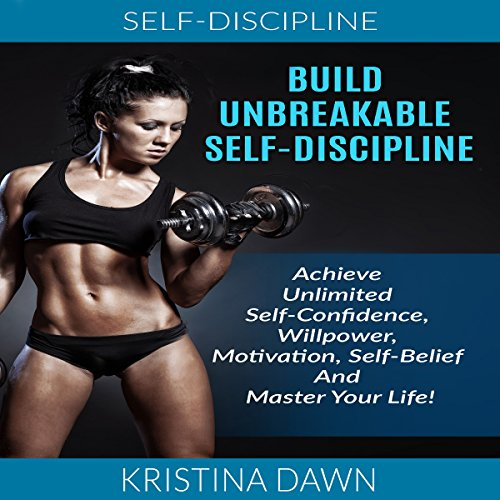 Build Unbreakable Self-Discipline audiobook cover art