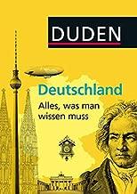 Duden/Deutschland - Alles, was man wissen muss (German Edition)