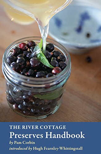 The River Cottage Preserves Handbook (River Cottage Handbooks)