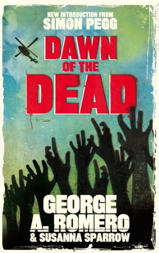 Dawn of the Dead: The original end of the world horror classic (English Edition)