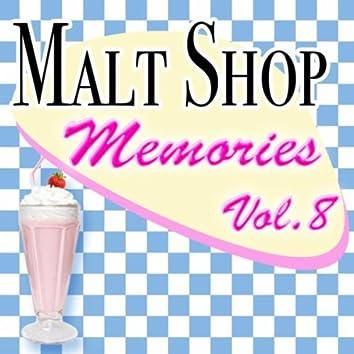 Malt Shop Memories Vol.8