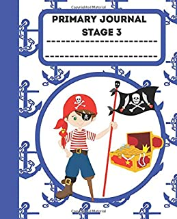PRIMARY JOURNAL STAGE 3: Inspire Your Kid's Creativity, Boost Up Level Of Confidence & Improve Writing Skills With Primary Journal Stage 3