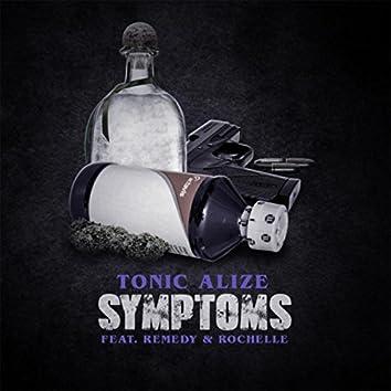 Symptoms (feat. Remedy & Rochelle)