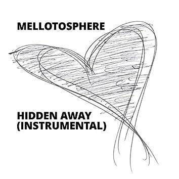 Hidden Away (Instrumental)