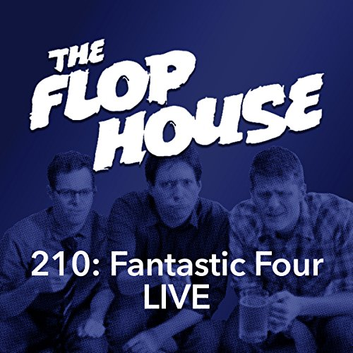 210: Fantastic Four LIVE audiobook cover art