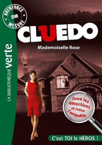 Aventures sur Mesure Cluedo 02 - Mademoiselle Rose