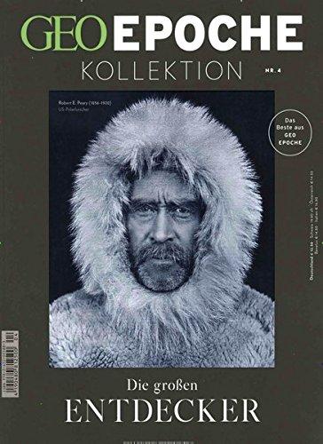 GEO Epoche KOLLEKTION / GEO Epoche Kollektion 04/2016 - Die großen Entdecker