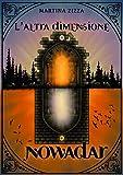 Nowadar: L'altra dimensione (Italian Edition)