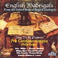 English Madrigals: Sing We At Pleasure