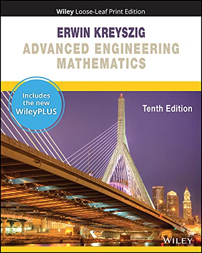 Compare Textbook Prices for Advanced Engineering Mathematics, WileyPLUS NextGen Card and Loose-leaf Set Single Semester 10 Edition ISBN 9781119809210 by Kreyszig, Erwin