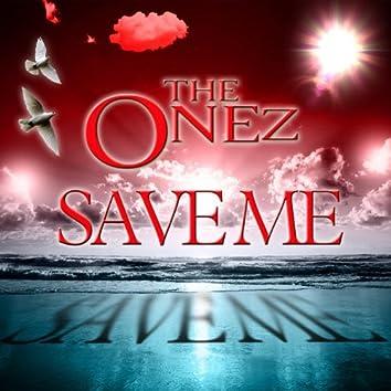 """""""Save Me"""""""