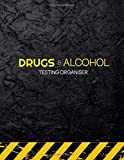 Drug and Alcohol Testing Organiser: Record Over 115 Drug Tests | Including Reason for Test, Testing for, Results, Further Information & Action Taken.
