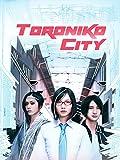 Toroniko City