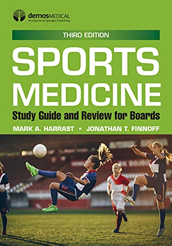 Sports Medicine: Study Guide and Review for Boards, Third Edition (English Edition)