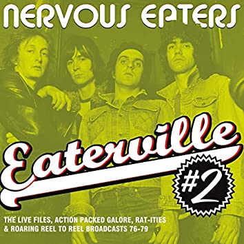 Eaterville, Vol. 2 (The Live Files Action Packed Galore Rat-ities and Roaring Reel to Reel Broadcasts 76-79)