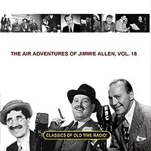 The Air Adventures of Jimmie Allen, Vol. 18