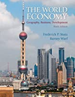 World Economy, The: Geography, Business, Development