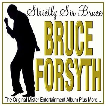 Strictly Sir Bruce