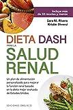 Dieta Dash para La Salud Renal (Salud y vida natural)