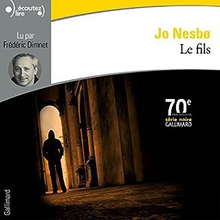 Le fils                   De :                                                                                                                                 Jo Nesbø                               Lu par :                                                                                                                                 Frédéric Dimnet                      Durée : 16 h et 3 min     23 notations     Global 3,6