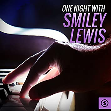 One Night with Smiley Lewis
