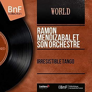 Irrésistible tango (Stereo Version)