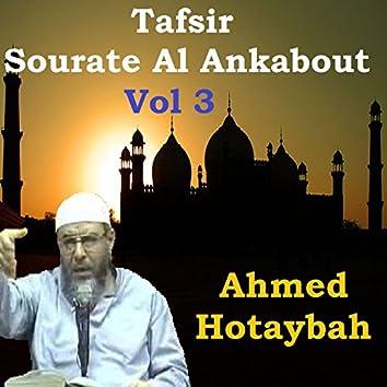 Tafsir Sourate Al Ankabout Vol 3 (Quran)