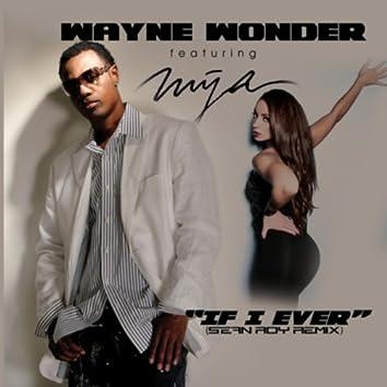 If I Ever (Sean Roy Remix) [feat. Mya]