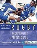 Rugby - Enseignement et apprentissage: Une autre idée du « french flair » (ARTICLES SANS C)