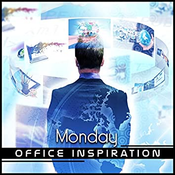 Monday Office Inspiration: Compilation of Jazz Music for Happy Start of the Day & Whole Week, Daily Mindfulness, Time for Instant Energy