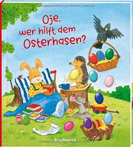 Oje, wer hilft dem Osterhasen?: Funkel-Bilderbuch mit Glitzersteinen (Bilderbuch mit integriertem Extra - Ein Osterbuch: Kinderbücher ab 3 Jahre)
