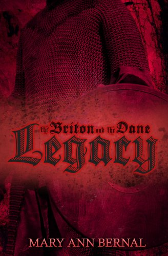 Book: The Briton and the Dane - Legacy by Mary Ann Bernal