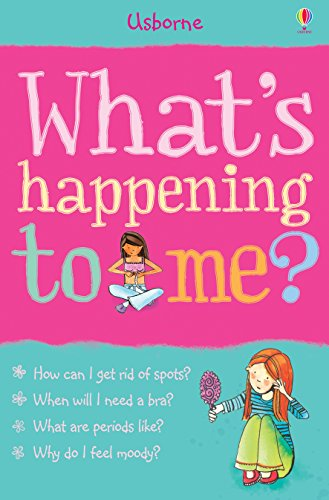What's Happening to Me? (Girls): For tablet devices (What's Happening?) (English Edition)