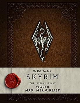 The Elder Scrolls V: Skyrim - The Skyrim Library, Vol. II: Man, Mer & Beast - Book #2 of the Skyrim Library