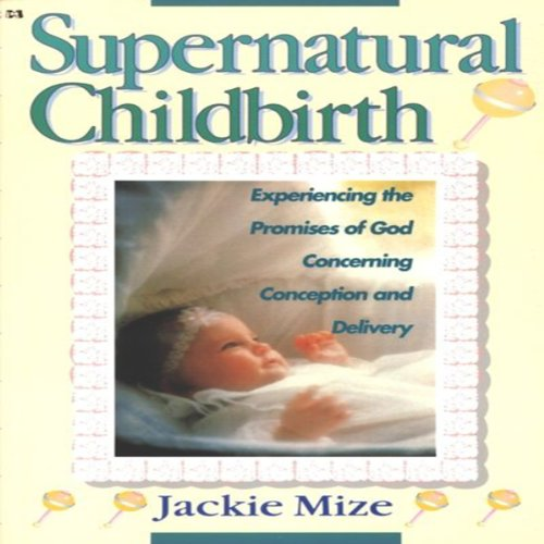 Supernatural Childbirth audiobook cover art