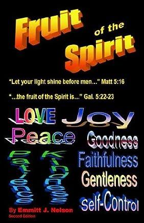The Fruit of the Spirit by Nelson Willie Miriam Miriam Miriam Peter Peter Bill Susie Timothy Timothy Timothy Timothy Anne Anne Willie Peter James (2001-04-06)