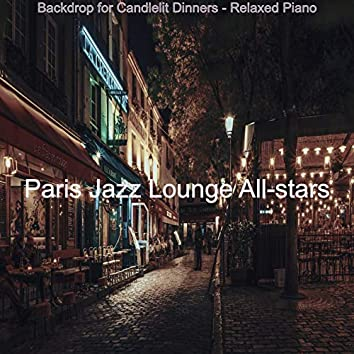 Backdrop for Candlelit Dinners - Relaxed Piano