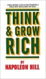 Think and Grow Rich: This Book Could Be Worth a Million Dollars to You (Think and Grow Rich Series)