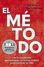 El método: Las herramientas que activarán tu fuerza interior para cambiar tu vida (Divulgación) (Spanish Edition)