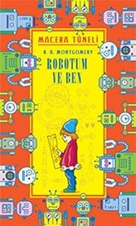 Macera Tüneli: Robotum ve Ben